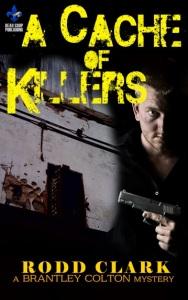 Cache of Killers Rodd Clark