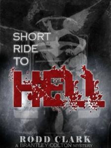 Short ride to hell Rodd Clark